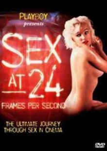 Фильм секс 24 кадра в секунду sex at 24 frames per second